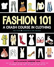 Fashion 101: A Crash Course in Clothing av…