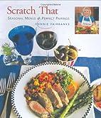 Scratch That (TM) Seasonal Menus and Perfect…