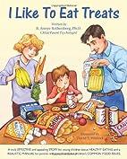 I Like to Eat Treats by B. Annye Rothenberg