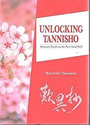 Unlocking Tannisho: Shinran's Words on the…