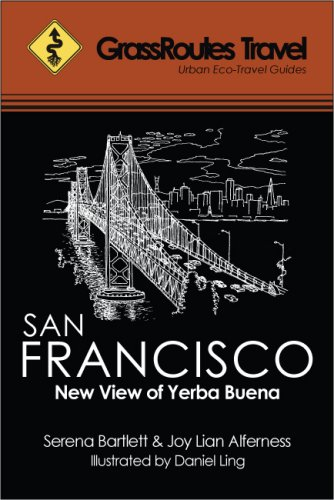 Image for GrassRoutes Travel Guide to San Francisco: New View of Yerba Buena