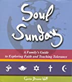 Soul Sunday: A Family's Guide to…
