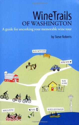 WineTrails of Washington, Steve Roberts