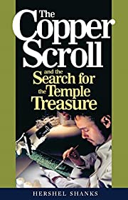 The Copper Scroll And The Search For The…