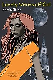 Lonely Werewolf Girl – tekijä: Martin…