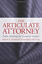 The Articulate Attorney: Public Speaking for…