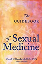The Guidebook of Sexual Medicine by Waguih…