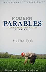 Modern Parables: Living in the Kingdom of…
