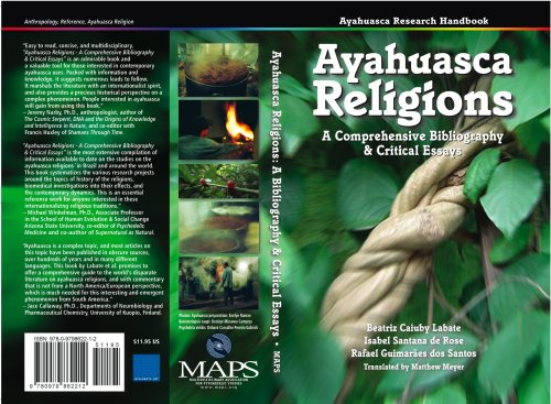 Ayahuasca Religions: A Comprehensive Bibliography and Critical Essays, Beatriz Caiuby Labate; Isabel Santana de Rose; Rafael Guimaraes dos Santos