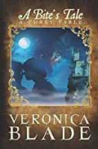 A Bite's Tale: A Furry Fable by Veronica…