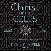 Christ of the Celts: Healing of Creation…