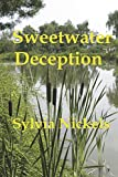 Sweetwater Deception