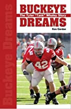 Buckeye Dreams: The Tyler Tank Whaley…