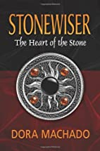 Stonewiser: The Heart of the Stone by Dora…
