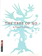 The Tree of No by Sandy Florian