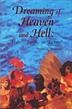 Dreaming of Heaven and Hell:…