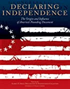 Declaring Independence: The Origin and…