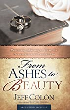 From Ashes to Beauty: Spiritual Truths for…