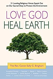 Love God, heal Earth : [21 leading religious…