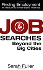 Job Searches Beyond the Big Cities: Finding…