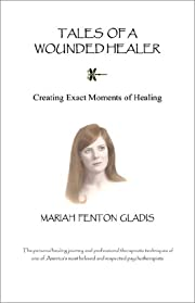 Tales of a Wounded Healer de Mariah Fenton…