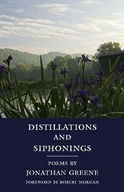 Distillations and Siphonings de Jonathan…