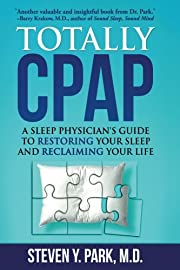 Totally CPAP: A Sleep Physician's Guide to…