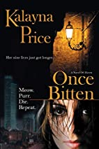 Once Bitten by Kalayna Price