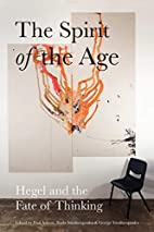 The Spirit of the Age: Hegel and the Fate of…