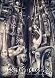 Metamorphosis 2 : 50 contemporary surreal, fantastic and visionary artists / Hilary Simmons, editor
