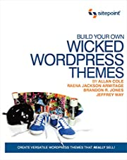 Build Your Own Wicked Wordpress Themes af…