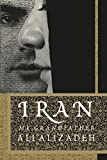 Iran: My Grandfather