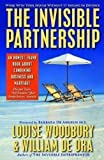 The invisible partnership : how to work with your spouse without getting divorced / [Louise Woodbury & William De Ora ; foreword by Barbara De Angelis ; introduction by Janine & Jeff Allis]