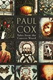Tales from the cancer ward / Paul Cox ; with a foreword by Roger Ebert and an introduction by John Larkin