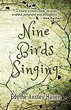 Nine Birds Singing