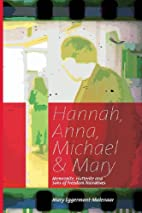 Hannah, Anna, Michael & Mary: Mennonite,…