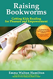 Raising Bookworms: Getting Kids Reading for…
