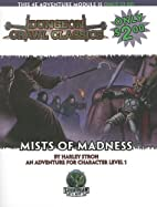 Dungeon Crawl Classics #59: Mists Of Madness…