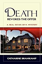 Death Revokes the Offer by Catharine…
