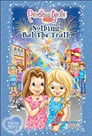 Nothing But The Truth: Book Five (Precious…