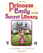 Princess Emily and the Secret Library by…