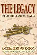 The Legacy - The Grounds of NACHMASHEEGHAN…