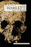 The Tragedy of Hamlet, Prince of Denmark (Book) written by William Shakespeare
