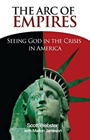 The Arc of Empires: Seeing God in the Crisis…