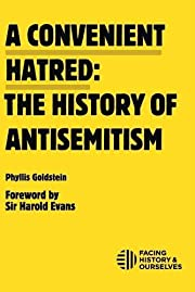 A Convenient Hatred: The History of…