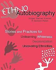 Ethnoautobiography av Jurgen Werner Kremer