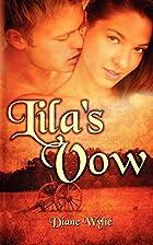 Lila's Vow by Diane Wylie