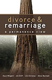 Divorce and Remarriage: : A Permanence View…