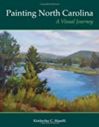 Painting North Carolina: A Visual Journey by…