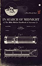 In Search of Midnight: The Mike McGee…